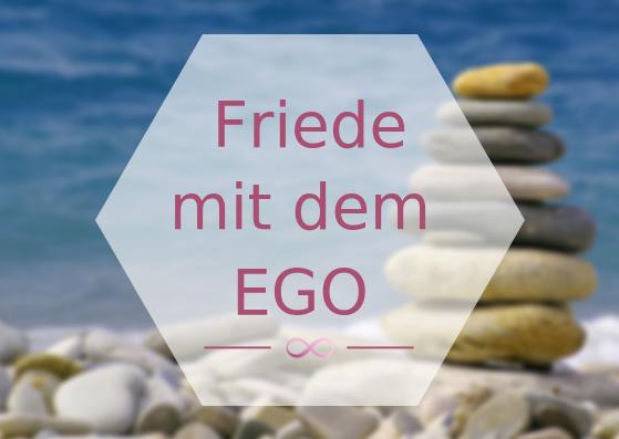Mache dein Ego zu deinem Verbündeten. JETZT!